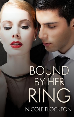 Bound By Her Ring by Nicole Flockton from Escape Publishing in Romance category