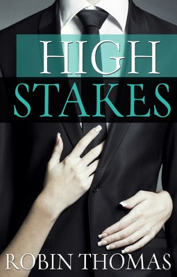 High Stakes by Robin Thomas from Escape Publishing in Romance category