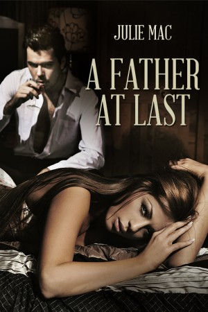 A Father At Last by Julie Mac from Escape Publishing in Romance category