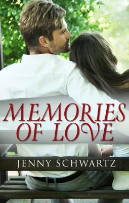 Memories Of Love (novella) (Novella) by Jenny Schwartz from Escape Publishing in Romance category
