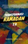Transformasi Ramadan 2.0 by Hasrizal Abdul Jamil from  in  category