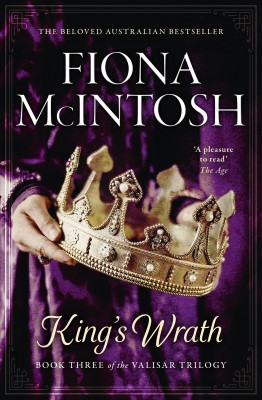 King's Wrath by Fiona McIntosh from HarperCollins Publishers Australia Pty Ltd in General Novel category