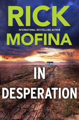 In Desperation by RICK MOFINA from HarperCollins Publishers Australia Pty Ltd in General Novel category