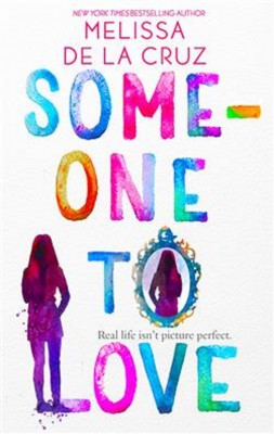 Someone To Love by Melissa de la Cruz from  in  category