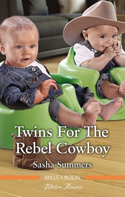 Twins For The Rebel Cowboy by Sasha Summers from HarperCollins Publishers Australia Pty Ltd in Romance category