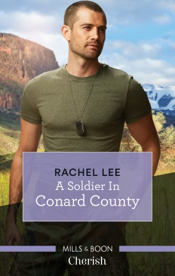 Soldier In Conard County by Rachel Lee from HarperCollins Publishers Australia Pty Ltd in Romance category