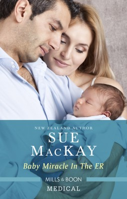 Baby Miracle In The Er by Sue Mackay from HarperCollins Publishers Australia Pty Ltd in Family & Health category