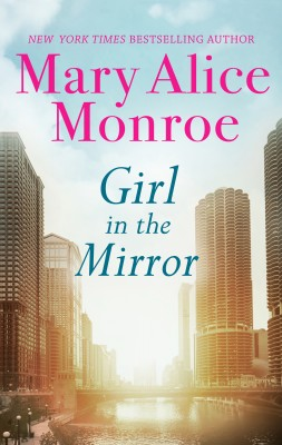 Girl In The Mirror by Mary Alice Monroe from  in  category