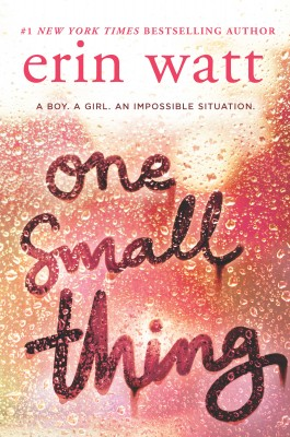 One Small Thing by Erin Watt from HarperCollins Publishers Australia Pty Ltd in General Novel category