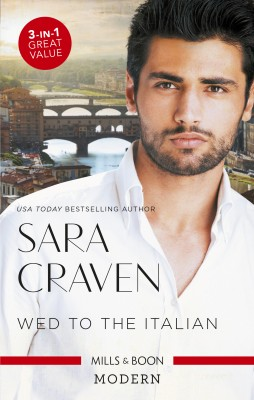 Wed To The Italian/Bartaldi's Bride/Rome's Revenge/The Forced M by Sara Craven from HarperCollins Publishers Australia Pty Ltd in Romance category