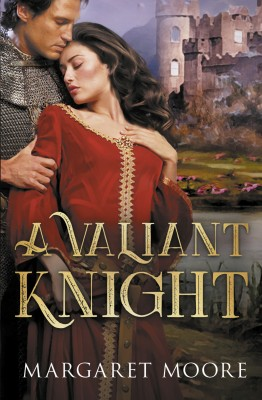 Valiant Knight/My Lord's Desire/The Notorious Knight by Margaret Moore from HarperCollins Publishers Australia Pty Ltd in General Novel category