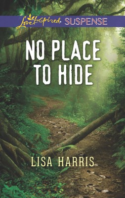 No Place To Hide by Lisa Harris from HarperCollins Publishers Australia Pty Ltd in General Novel category