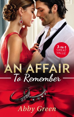 Affair To Remember/When Falcone's World Stops Turning/When Christakos Meets His Match/When Da Silva Breaks The Rules by Abby Green from HarperCollins Publishers Australia Pty Ltd in Romance category