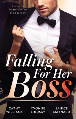 Falling For Her Boss/At Her Boss's Pleasure/Something About The Boss.../How To Sleep With The Boss by Cathy Williams from HarperCollins Publishers Australia Pty Ltd in Romance category