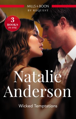 Wicked Temptations/Whose Bed Is It Anyway?/Dating And Other Dangers/Nice Girls Finish Last by NATALIE ANDERSON from HarperCollins Publishers Australia Pty Ltd in Romance category