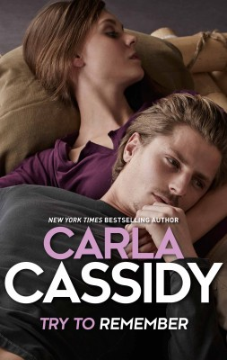 Try To Remember by Carla Cassidy from HarperCollins Publishers Australia Pty Ltd in Romance category
