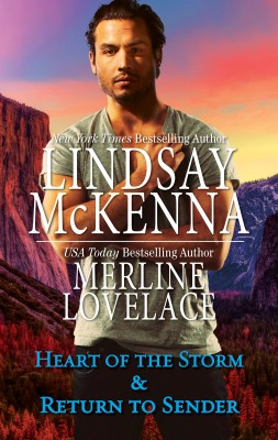 Heart Of The Storm & Return To Sender/Heart Of The Storm/Return To Sender by Lindsay McKenna from HarperCollins Publishers Australia Pty Ltd in Romance category