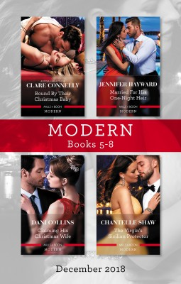 Bound By Their Christmas Baby/Married For His One-Night Heir/Claiming His Christmas Wife/The Virgin's Sicilian Protector by Chantelle Shaw from HarperCollins Publishers Australia Pty Ltd in Romance category