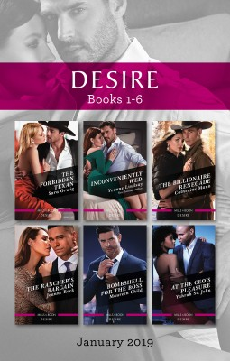 Desire Box Set 1-6/The Forbidden Texan/Inconveniently Wed/The Billionaire Renegade/The Rancher's Bargain/Bombshell for the Boss/At th by Yahrah St. John from HarperCollins Publishers Australia Pty Ltd in Romance category