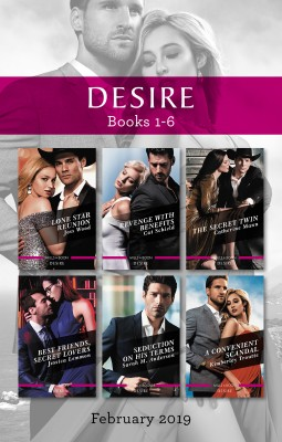 Desire Box Set 1-6/Lone Star Reunion/Revenge with Benefits/The Secret Twin/Best Friends, Secret Lovers/Seduction on His Terms/A Convenient Sc by Kimberley Troutte from HarperCollins Publishers Australia Pty Ltd in General Novel category