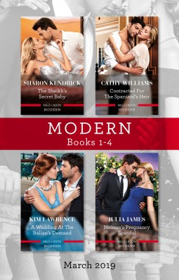 Modern Box Set 1-4/The Sheikh's Secret Baby/Contracted for the Spaniard's Heir/A Wedding at the Italian's Demand/Heiress's Pregnancy S by Julia James from HarperCollins Publishers Australia Pty Ltd in General Novel category