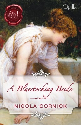 Bluestocking Bride/The Last Rake In London/The Rake's Mistres by Nicola Cornick from HarperCollins Publishers Australia Pty Ltd in History category