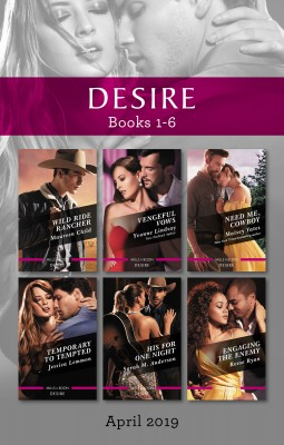 Desire Box Set 1-6/Wild Ride Rancher/Vengeful Vows/Need Me, Cowboy/Temporary to Tempted/His for One Night/Engaging the Enemy by Reese Ryan from HarperCollins Publishers Australia Pty Ltd in Romance category