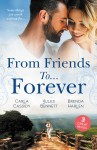 From Friends To...Forever/If The Stick Turns Pink.../From Best Friend to Bride/A Wife for One Year by Brenda Harlen from  in  category