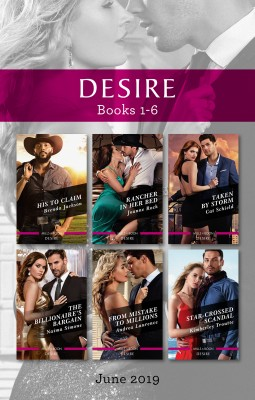 His to Claim/Rancher in Her Bed/Taken by Storm/The Billionaire's Bargain/From Mistake to Millions/Star-Crossed Scandal by Naima Simone from HarperCollins Publishers Australia Pty Ltd in General Novel category