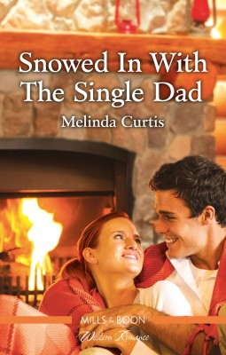 Snowed in with the Single Dad by Melinda Curtis from HarperCollins Publishers Australia Pty Ltd in General Novel category