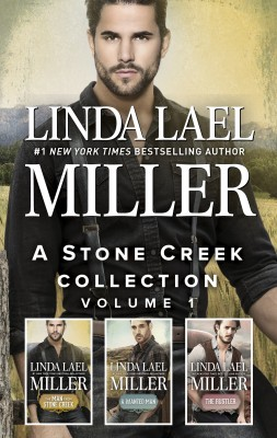 Man from Stone Creek/A Wanted Man/The Rustler by Linda Lael Miller from HarperCollins Publishers Australia Pty Ltd in Romance category