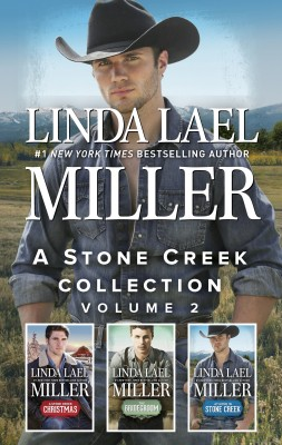 Stone Creek Christmas/The Bridegroom/At Home in Stone Creek by Linda Lael Miller from HarperCollins Publishers Australia Pty Ltd in General Novel category