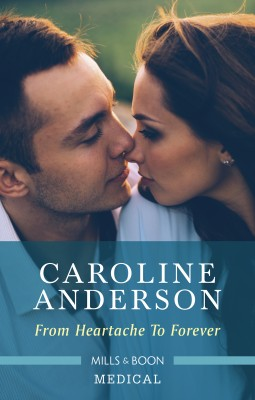 From Heartache to Forever by Caroline Anderson from HarperCollins Publishers Australia Pty Ltd in Family & Health category