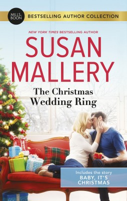Christmas Wedding Ring/Baby, It's Christmas by Susan Mallery from HarperCollins Publishers Australia Pty Ltd in General Novel category