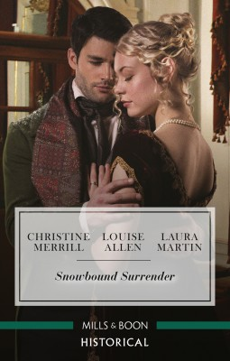 Snowbound Surrender/Their Mistletoe Reunion/Snowed in with the Rake/Christmas with the Major by Laura Martin from HarperCollins Publishers Australia Pty Ltd in General Novel category