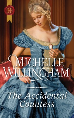Accidental Countess by Michelle Willingham from HarperCollins Publishers Australia Pty Ltd in General Novel category