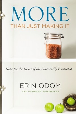 More Than Just Making It by Erin Odom from HarperCollins Christian Publishing in Religion category