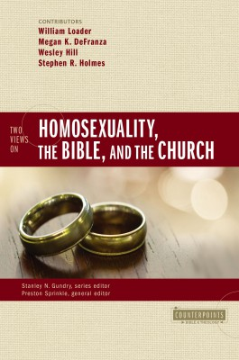 Two Views on Homosexuality, the Bible, and the Church by Zondervan from HarperCollins Christian Publishing in Religion category