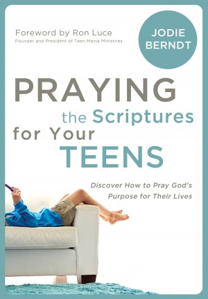 Praying the Scriptures for Your Teenagers by Jodie Berndt from  in  category
