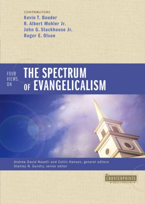 Four Views on the Spectrum of Evangelicalism by Roger E. Olson from HarperCollins Christian Publishing in Religion category