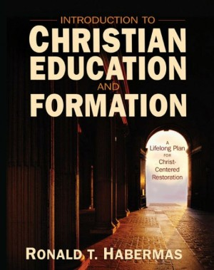 Introduction to Christian Education and Formation | Ronald T