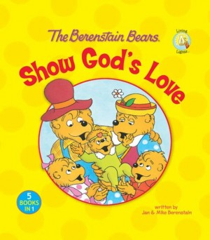 Berenstain Bears Show God's Love by Mike Berenstain from HarperCollins Christian Publishing in General Academics category