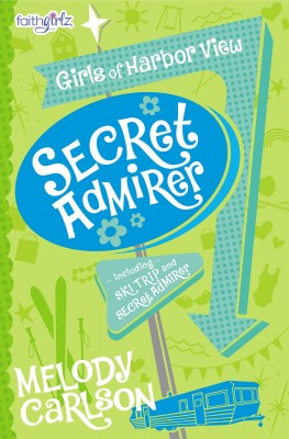 Secret Admirer by Melody Carlson from HarperCollins Christian Publishing in Teen Novel category