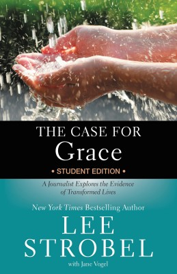 Case for Grace Student Edition by Lee Strobel from HarperCollins Christian Publishing in General Academics category