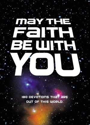 May the Faith Be with You by Zondervan from HarperCollins Christian Publishing in Teen Novel category