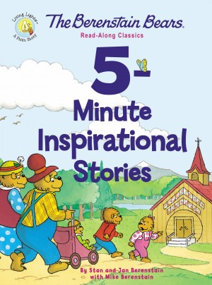 Berenstain Bears 5-Minute Inspirational Stories by Stan and Jan Berenstain w/ Mike Berenstain from HarperCollins Christian Publishing in General Academics category