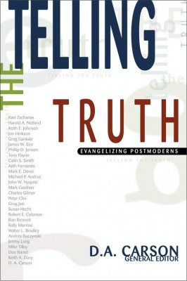 Telling the Truth by D. A. Carson from HarperCollins Christian Publishing in Religion category