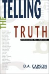 Telling the Truth by D. A. Carson from  in  category