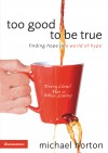 Too Good to Be True by Michael Horton from  in  category