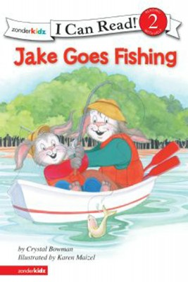 Jake Goes Fishing by Crystal Bowman from HarperCollins Christian Publishing in General Academics category